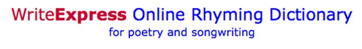 Online Rhyming Dictionary for poetry and songwriting