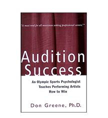 Kirja. Audition Success : an Olympic sports psychologist teaches performing artists how to win /  Don Greene. https://arsca.linneanet.fi/vwebv/holdingsInfo?searchId=395&recCount=50&recPointer=3&bibId=427504
