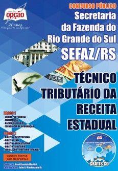 Apostila Concurso Secretaria da Fazenda do Estado do Rio Grande do Sul - SEFAZ / RS - 2014, cargo: Técnico Tributário da Receita Estadual