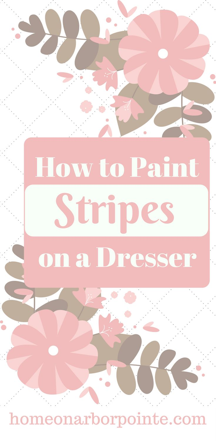 Paint Stripes on a Dresser | Painting Stripes | Painting Furniture