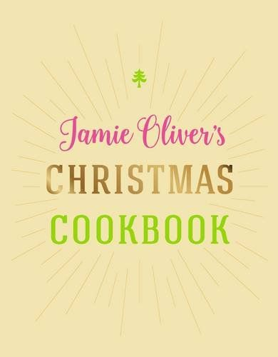 Jamie Oliver's Christmas Cookbook: Amazon.de: Jamie Oliver: Fremdsprachige Bücher