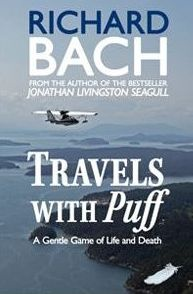 "Richard Bach pens another soaring adventure tale, ""Travels with Puff"""