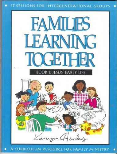 Jesus Early Life, Book 1: Families of All Ages Will Enjoy These Flexible, Easy to Use Lessons about the Life of Christ. Each Book Contains 15 Se (Families Learning Together): Karyn Henley, Karen Henley, Ruth Frederick: 9780784709214: Amazon.com: Books