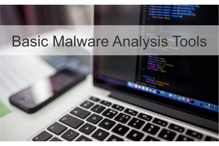 Basic Malware Analysis Tools - Hacking Tutorials | Cyber Security ...