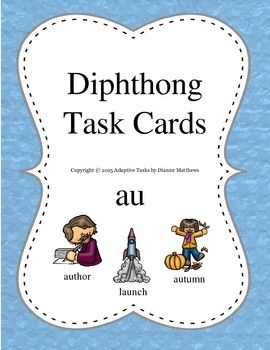 Diphthong Task Cards is a set of matching cards to help students learn about words that have a complex speech sound or glide that begins with one vowel and gradually changes to another vowel within the same syllable.