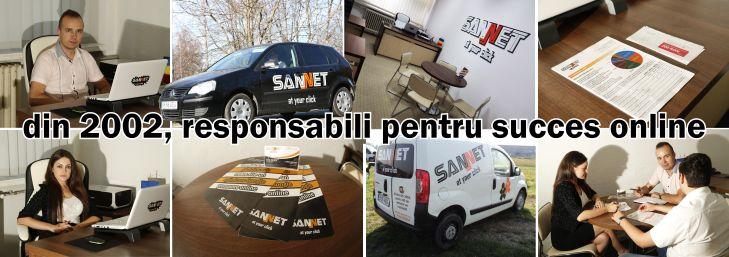 SANNET: din 2002, responsabili pentru succes online in Suceava, Iasi, Botosani, Bacau, Bucuresti, Bistrita, Cluj-Napoca, Vaslui