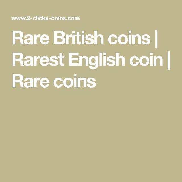 Rare British coins   Rarest English coin   Rare coins