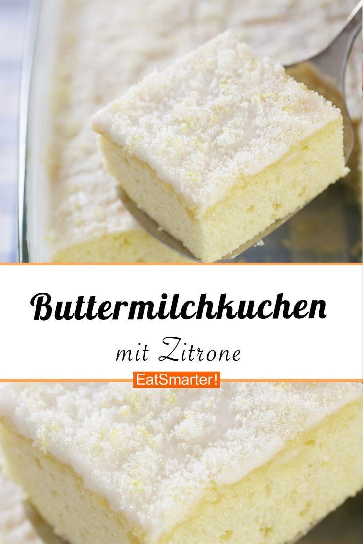 Buttermilchkuchen Mit Zitrone Rezept In 2020 Buttermilchkuchen Kalorienarme Rezepte Und Kalorienarm Backen
