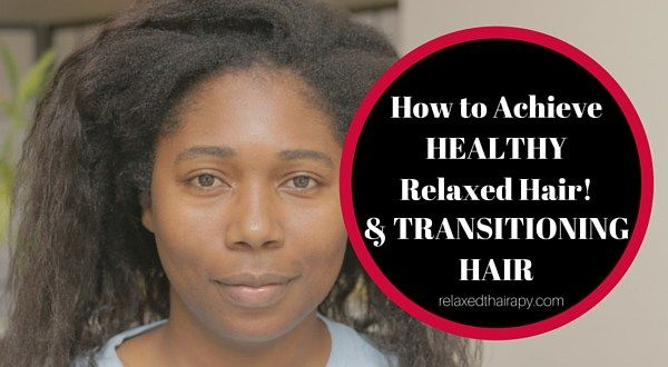 This post is a compilation of my most popular posts from 2015 that were dedicated to helping you achieve healthy relaxed hair regimen and transitioning to natural hair without big chop. relaxedthairapy.com