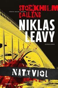 Boklysten: Recension: Nattviol av Niklas Leavy #recension #boktips #lästips #läsning #books #böcker #reading