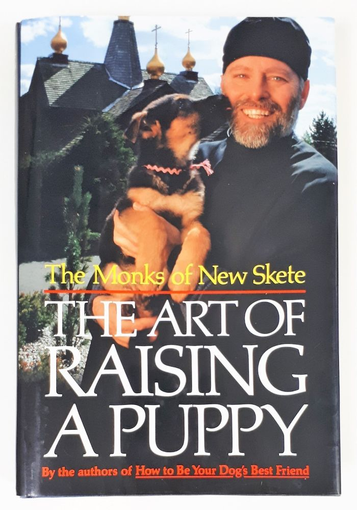 The Monks Of New Skete The Art Of Raising A Puppy Hardcover
