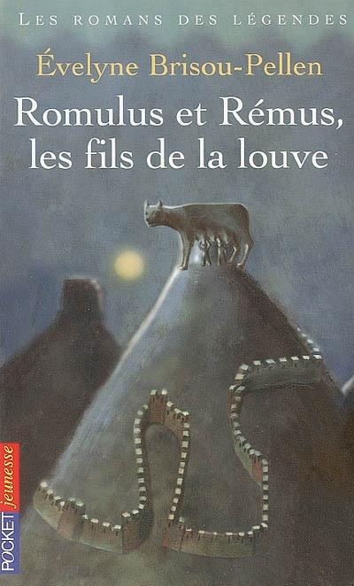 Romulus et Rémus, les fils de la louve. Evelyne Brisou-Pellen