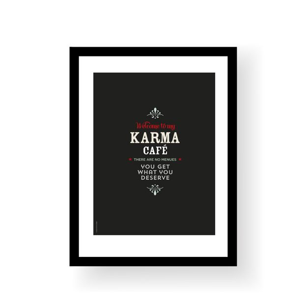 "Morsom plakat i vintage stil.""Welcome to my karma café - there are no menues - you get what you deserve"".Format 30 x 40 cmTrykket på 250 ubestrøket papirLeveres uten ramme.Funny vintage style poster.""Welcome to my karma café - there are no menues - you get what you deserve"".Poster size 30 x 40 cmPrinted on 250 g uncoated paperSold without frame."
