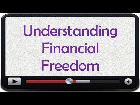 Understanding Financial Freedom