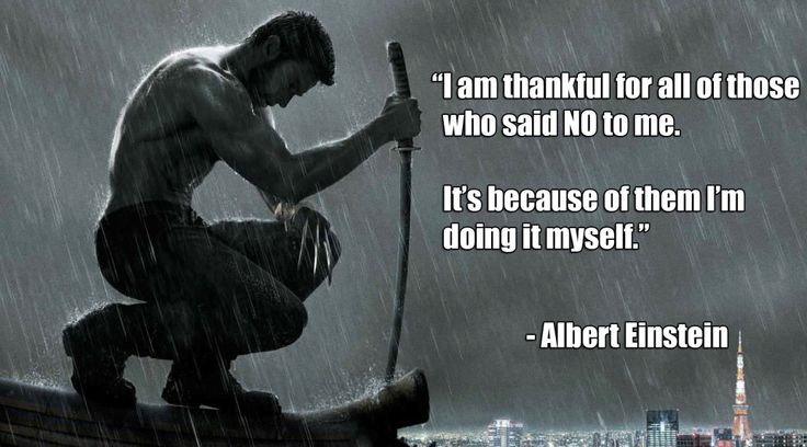 i-am-thankful-for-all-of-those-who-said-no-to-me-its-because-of-them-i-am-doing-it-myself
