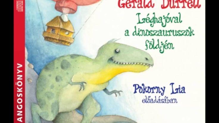 Gerald Durrell: Léghajóval a dinoszauruszok földjén - hangoskönyv részlet