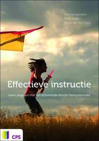 Yvonne Leenders et al. Effectieve instructie. Leren lesgeven met het activerende directe instructiemodel. Plaats: 454.2 LEEN.