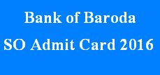 Bank of Baroda SO Admit Card 2016 Download BOB Specialist Officer Hall Ticket. Bank of Baroda is also called BOB is going to conduct Bank of Baroda Specialist Officer Exam 2016 for filling up 1039 vacancies of Specialist Officer at various examination centers. Now Bank of Baroda going to announce BOB SO Written Exam date 2016-2017 very soon. So those candidates who were applied for is recruitment will soon to download admit card.