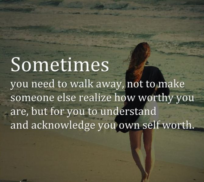 Quotes walked away Walk Away