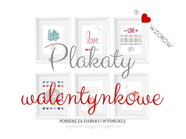 AngelisiaK bloguje: Plakaty walentynkowe do druku ♥♥♥ 15 wzorów do pob...