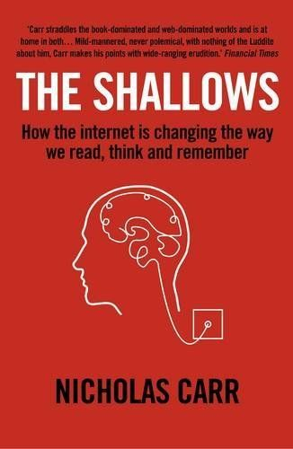 The Shallows: How the Internet is Changing the Way We Think, Read and Remember by Nicholas Carr, http://www.amazon.co.uk/dp/1848872275/ref=cm_sw_r_pi_dp_tksssb1XQ8PPS