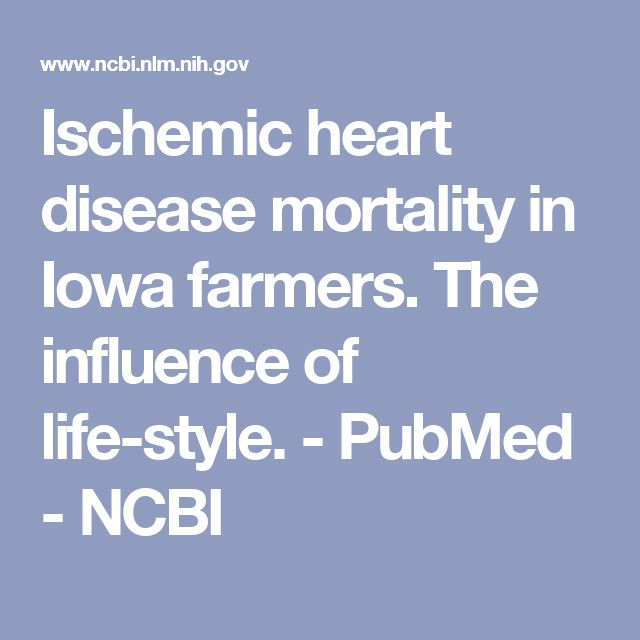 Ischemic heart disease mortality in Iowa farmers. The influence of life-style. - PubMed - NCBI