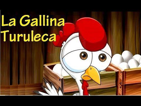 LA GALLINA TURULECA - CANCIONES INFANTILES - con Letra - YouTube