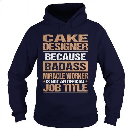 CAKE-DESIGNER - #hoodies #hoodies for girls. GET YOURS => https://www.sunfrog.com/LifeStyle/CAKE-DESIGNER-97398966-Navy-Blue-Hoodie.html?60505