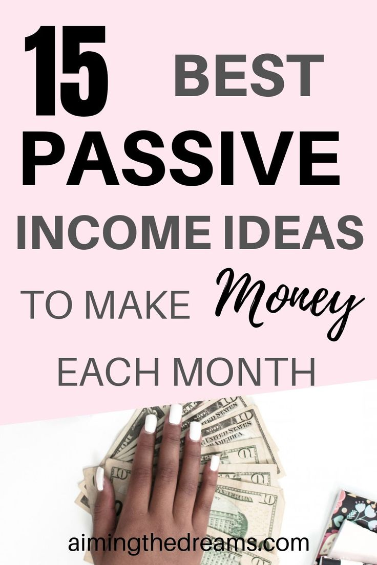15 passive income ideas to make money each month