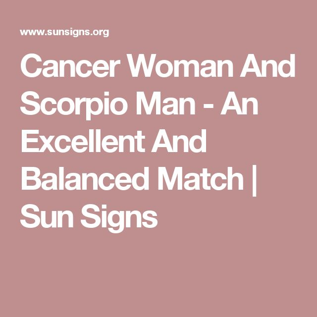 Cancer Woman And Scorpio Man - An Excellent And Balanced Match | Sun Signs