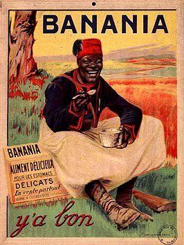 Le tirailleur Sénégalais apparaît dans la publicité dès le début de la guerre…