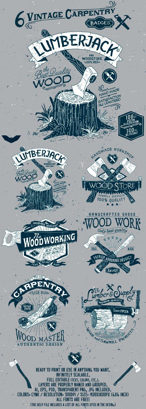 6 Vintage Carpentry Badges #design Download: http://graphicriver.net/item/6-vintage-carpentry-badges/11886637?ref=ksioks