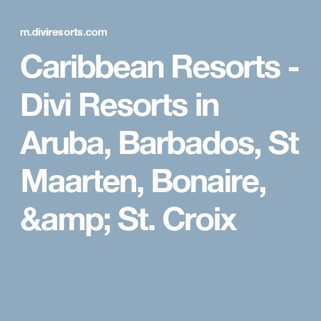 Caribbean Resorts - Divi Resorts in Aruba, Barbados, St Maarten, Bonaire, & St. Croix