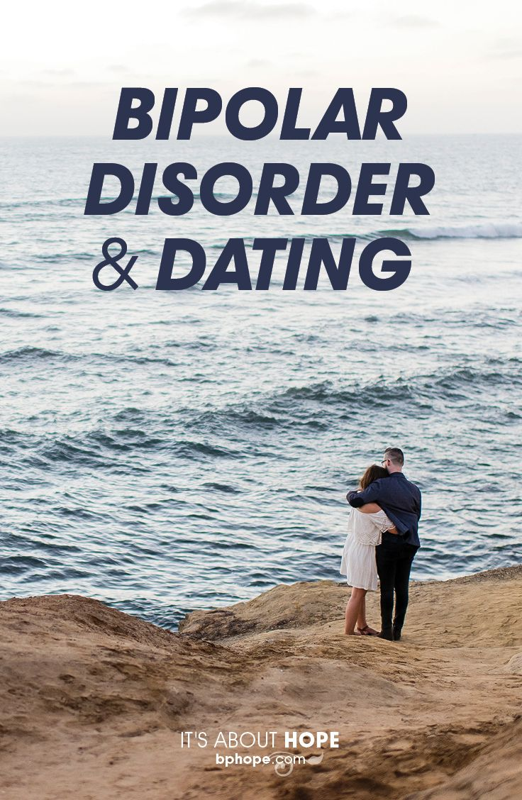 Dating Someone With Bipolar Disorder
