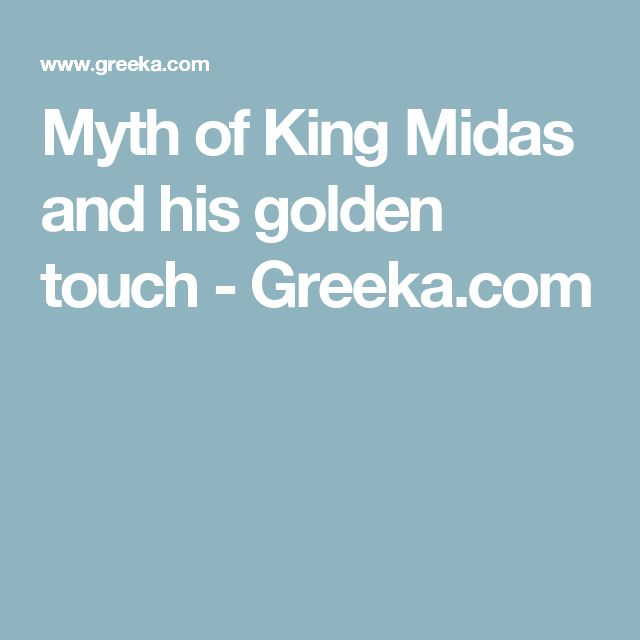 Myth of King Midas and his golden touch - Greeka.com