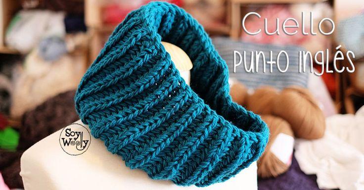 Para hombre o mujer, rápido de tejer para usar o para regalar: cómo tejer un cuello fácil y rápido en punto inglés (ideal para principiantes del tricot-dos agujas)