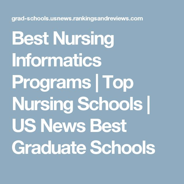 Best Nursing Informatics Programs | Top Nursing Schools | US News Best Graduate Schools