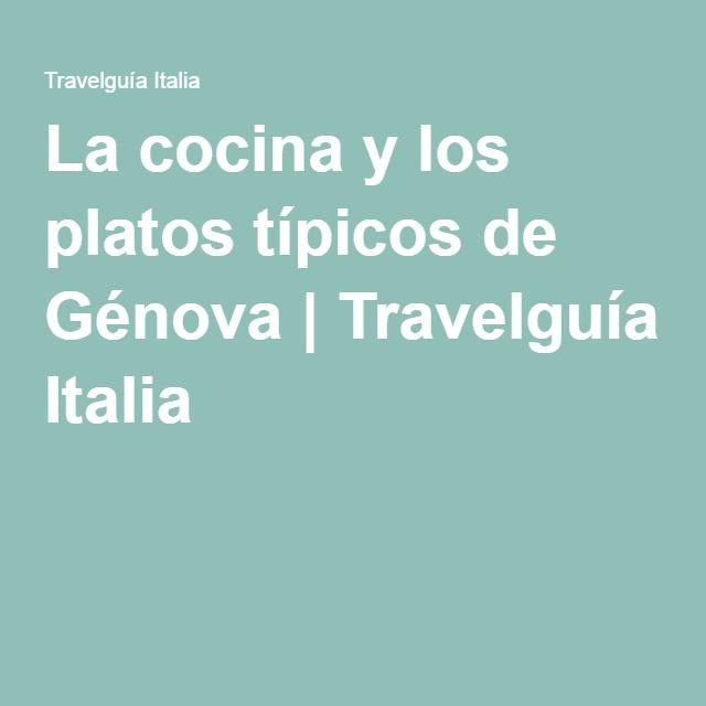 La cocina y los platos típicos de Génova | Travelguía Italia
