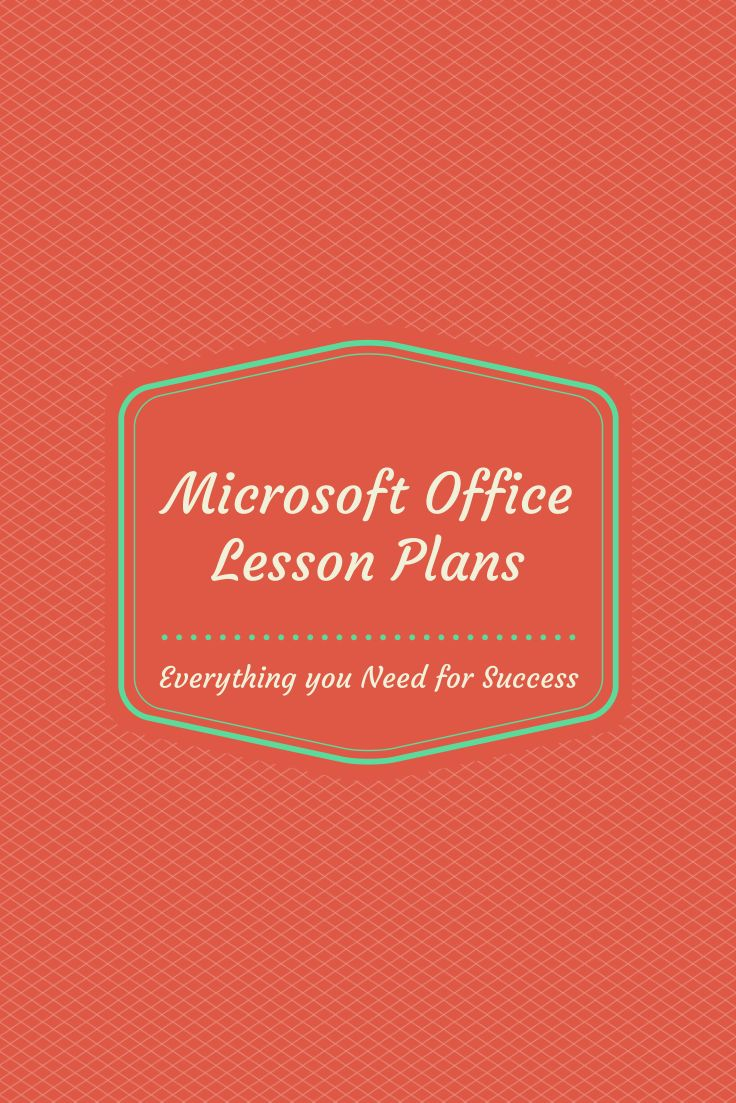 microsoft office lesson plans your students will love technology