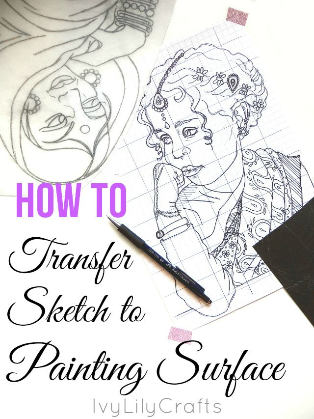 If you like to paint over a pencil sketch, you might want to make the sketch on a separate paper and transfer it onto your painting surface. Click through for five cheap or free ways of transferring your sketch.