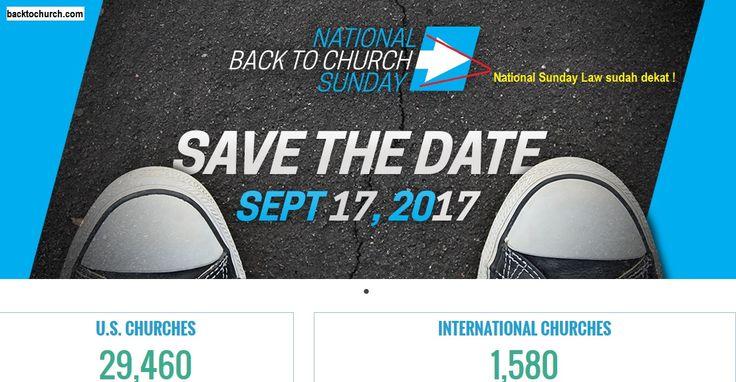 Event yang mengajak seluruh gereja di USA dan dunia untuk beribadah pada hari minggu, lihat judulnya National(biru) Back To Church(putih) Sunday(biru), tinggal kata Law! bangunlah Laodikia! #laodikia #advent #Sabat #gereja #gmahk #masehi #adventis #seventh #suam #kuku #NSL #sunday #law #peraturan #minggu