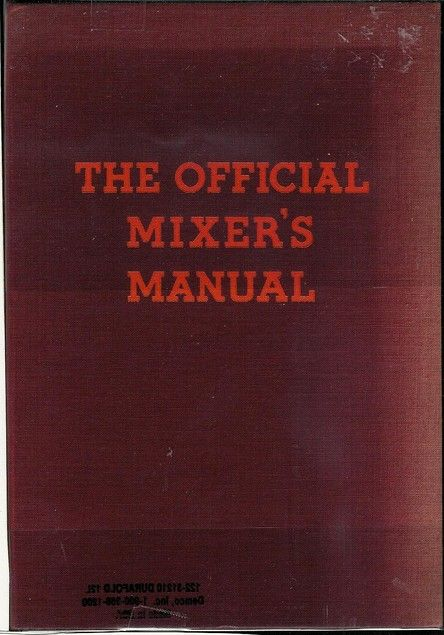 The Official Mixer's Manual by Patrick Gavin Duffy | LibraryThing
