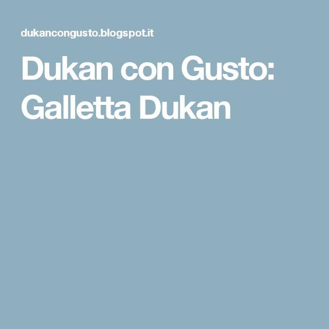 Dukan con Gusto: Galletta Dukan