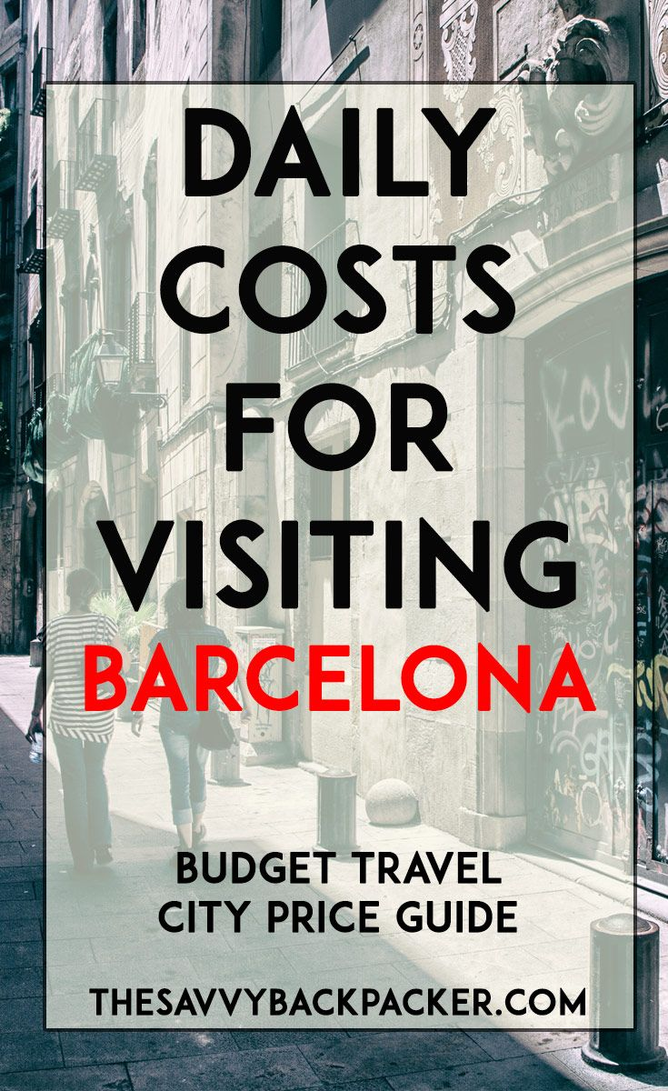 The daily costs to visit Barcelona. Tips for estimating the price of food, hostels, hotels, attractions, museums, alcohol, & more — City Price Guide Series