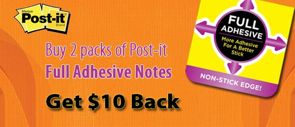 Get $10 back when you purchase 2 packs of Post-it Full Adhesive Notes. Offer valid until June 30, 2013.