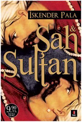 Şah Ve Sultan - İskender Pala http://www.idefix.com/kitap/sah-ve-sultan-iskender-pala/tanim.asp