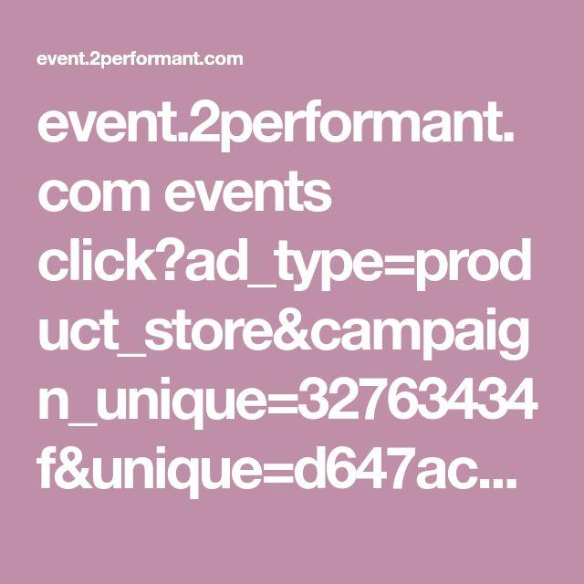 event.2performant.com events click?ad_type=product_store&campaign_unique=32763434f&unique=d647ac8a3&aff_code=1c65bac04