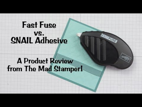 Fast Fuse vs. SNAIL Adhesive:  A Product Review