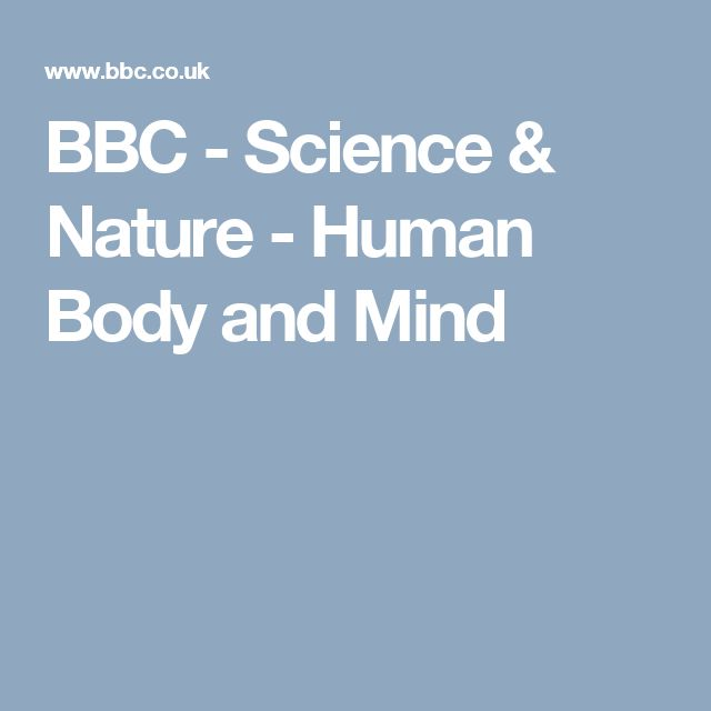 Bbc Science And Nature Human Body And Mind