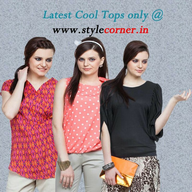 Latest cool Trendy tops for womens.  Visit www.stylecorner.in Now!